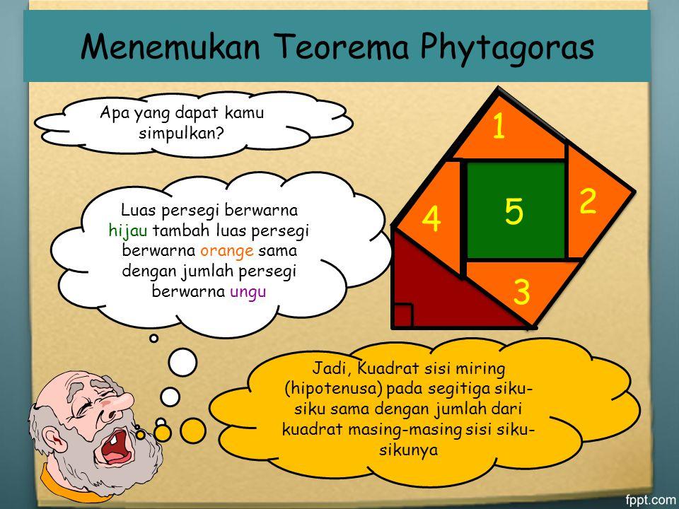 Menemukan Teorema Phytagoras