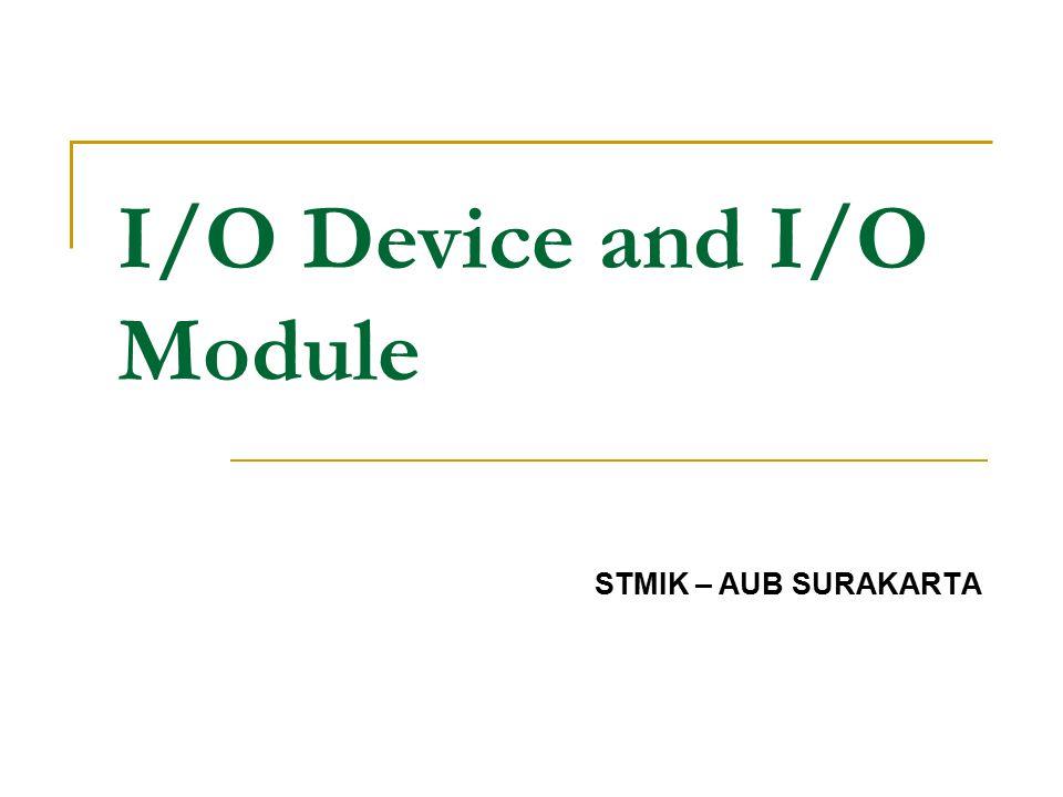 I/O Device and I/O Module