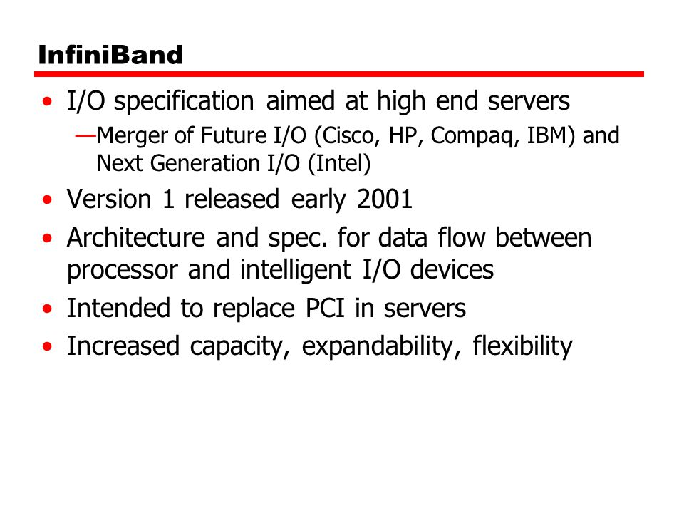 I/O specification aimed at high end servers