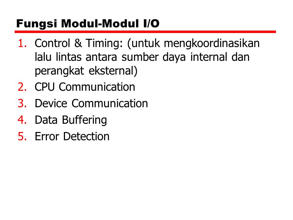 Fungsi Modul-Modul I/O