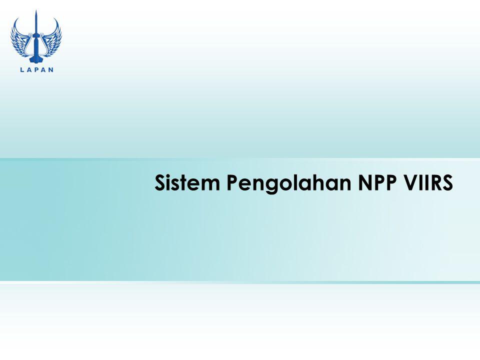 Sistem Pengolahan NPP VIIRS