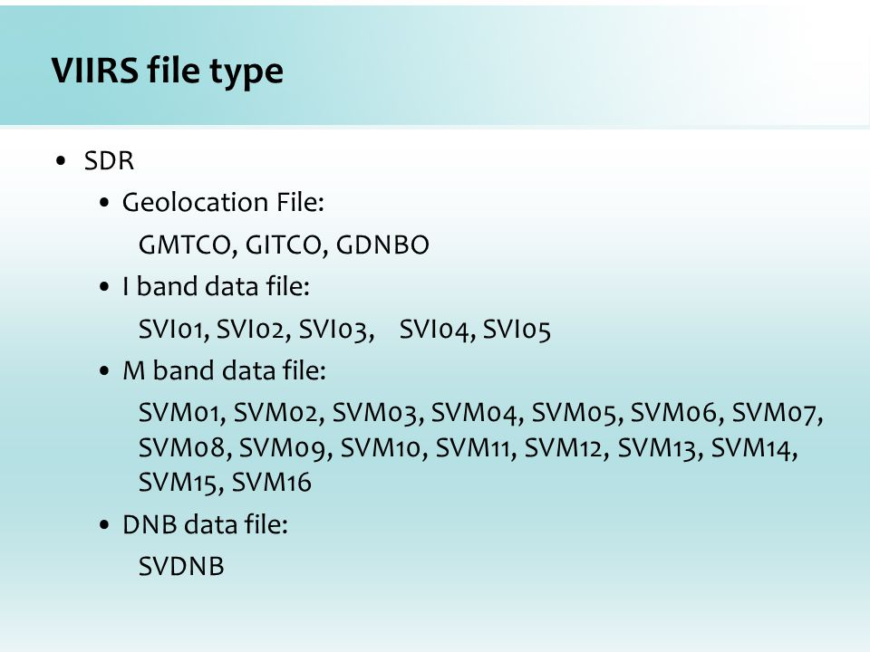 VIIRS file type SDR Geolocation File: GMTCO, GITCO, GDNBO