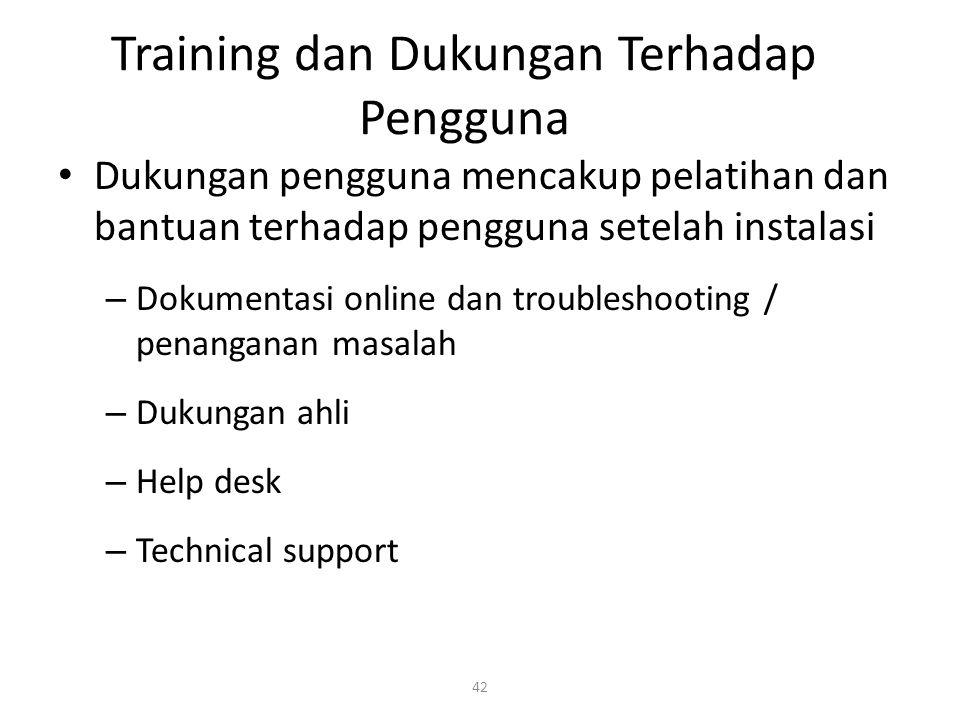 Training dan Dukungan Terhadap Pengguna