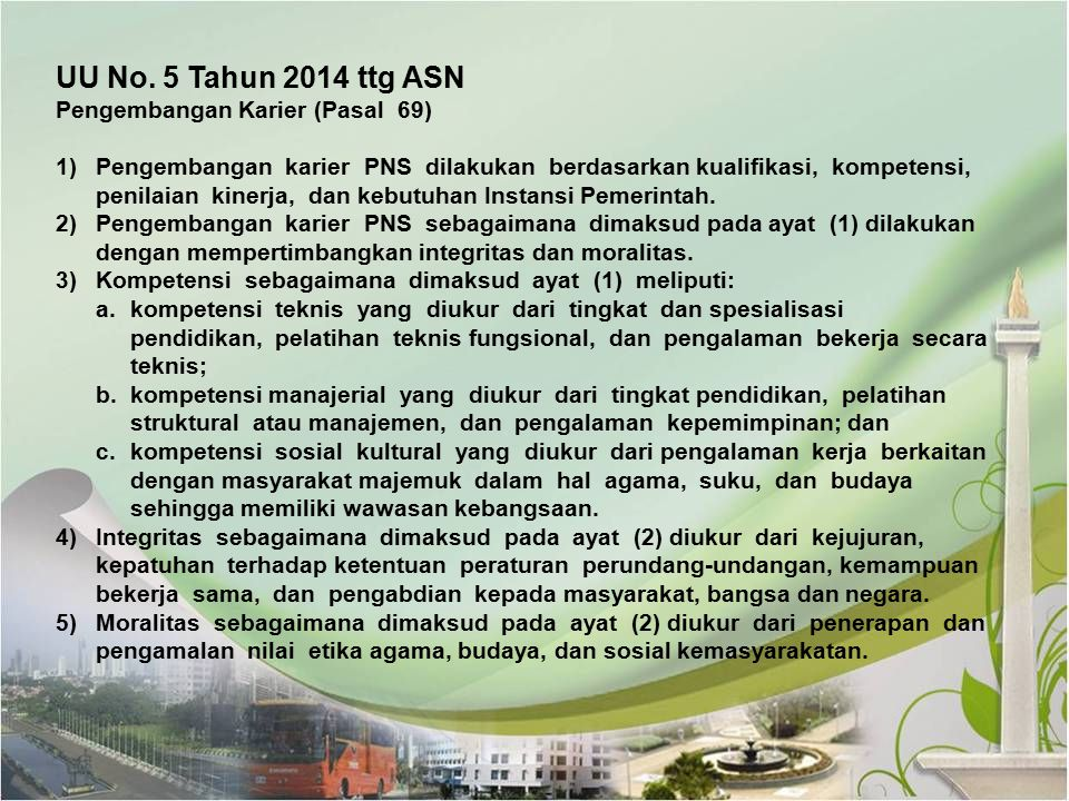 UU No. 5 Tahun 2014 ttg ASN Pengembangan Karier (Pasal 69)