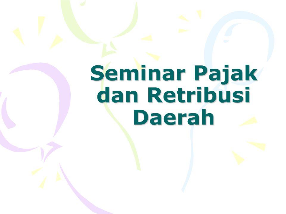 Seminar Pajak dan Retribusi Daerah