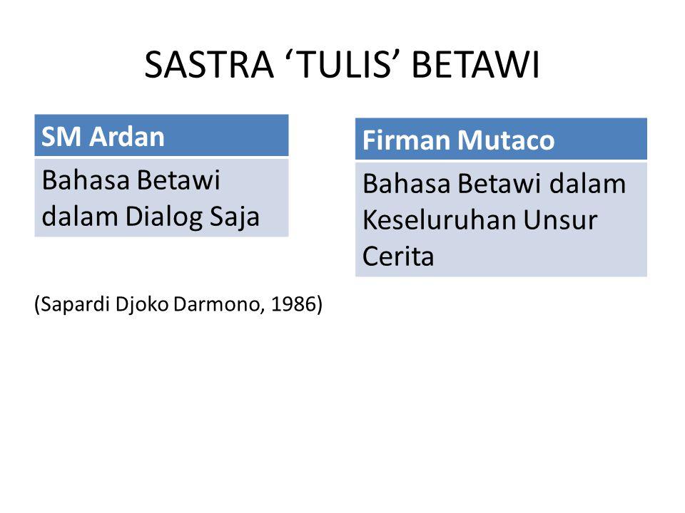 SASTRA 'TULIS' BETAWI Firman Mutaco SM Ardan