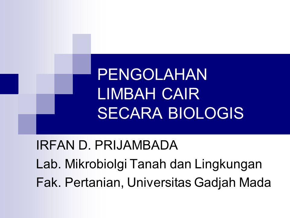 PENGOLAHAN LIMBAH CAIR SECARA BIOLOGIS