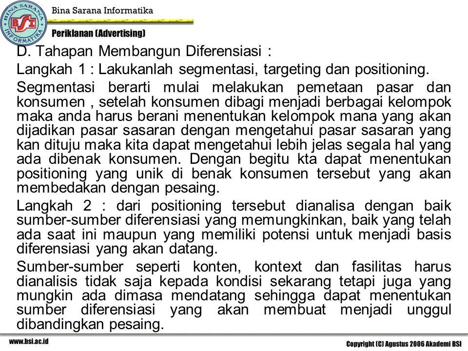 D. Tahapan Membangun Diferensiasi :