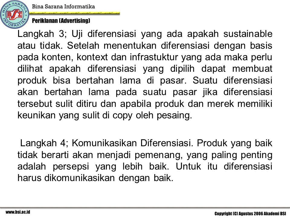 Langkah 3; Uji diferensiasi yang ada apakah sustainable atau tidak