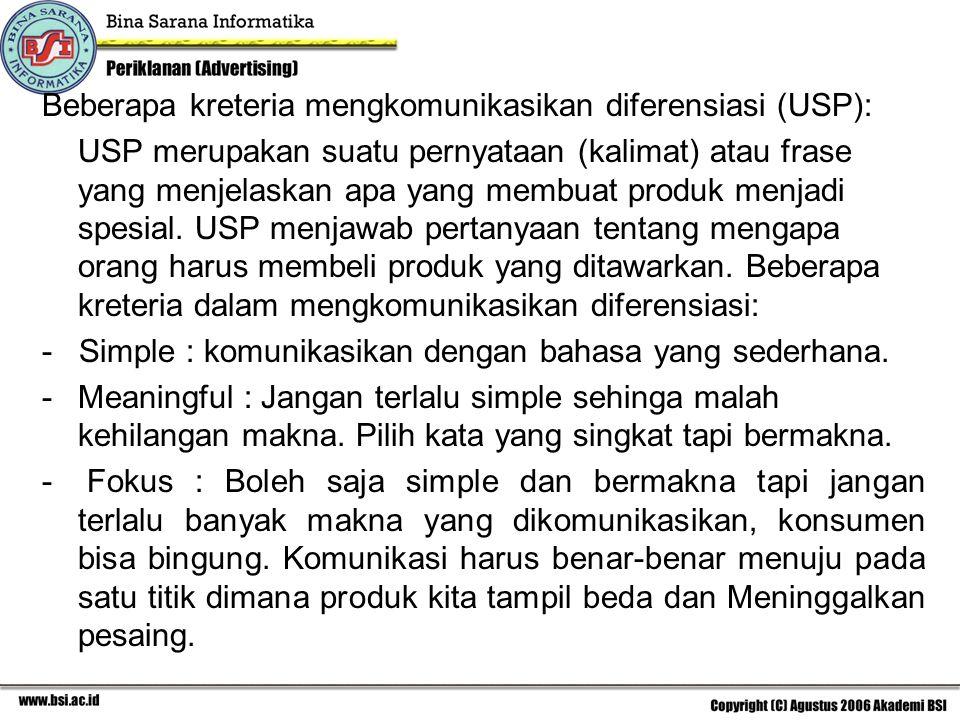Beberapa kreteria mengkomunikasikan diferensiasi (USP):