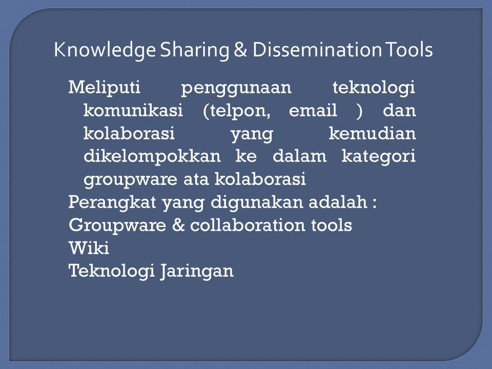Knowledge Sharing & Dissemination Tools