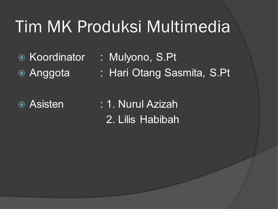 Tim MK Produksi Multimedia