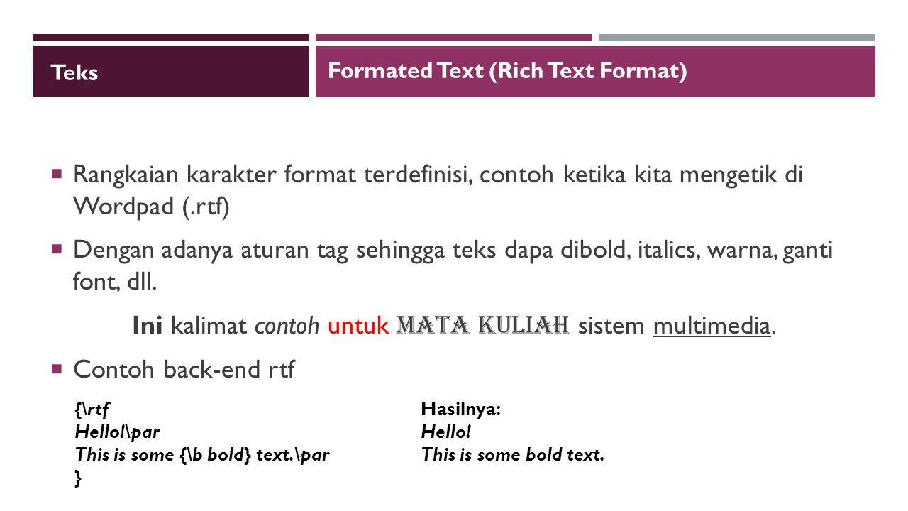 Ini kalimat contoh untuk mata kuliah sistem multimedia.