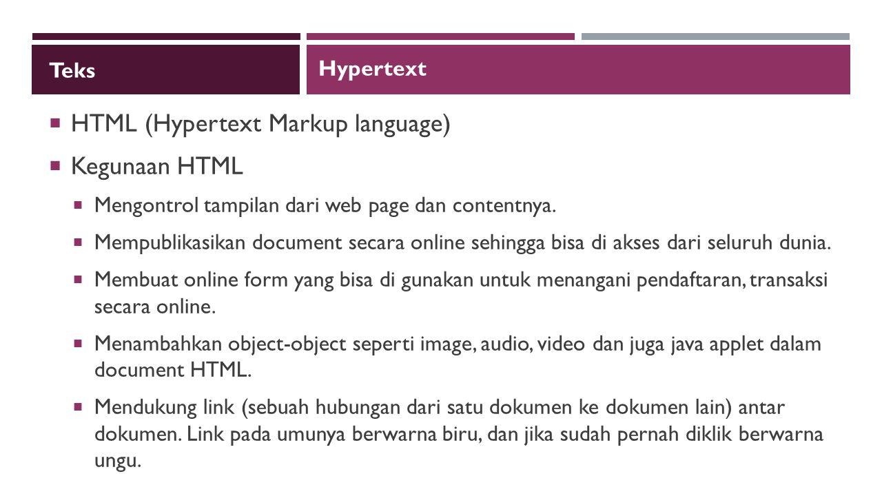 HTML (Hypertext Markup language) Kegunaan HTML