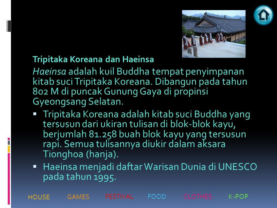 Haeinsa menjadi daftar Warisan Dunia di UNESCO pada tahun 1995.