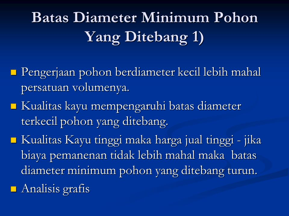 Batas Diameter Minimum Pohon Yang Ditebang 1)