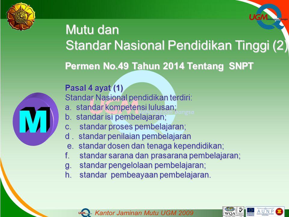 M Mutu dan Standar Nasional Pendidikan Tinggi (2)