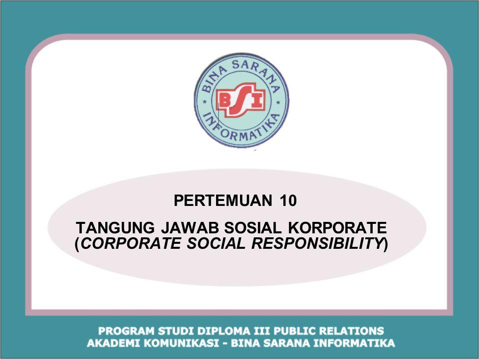 TANGUNG JAWAB SOSIAL KORPORATE (CORPORATE SOCIAL RESPONSIBILITY)