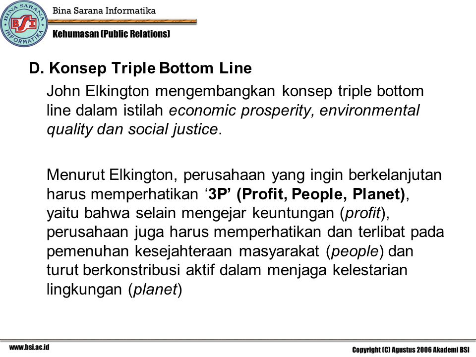 D. Konsep Triple Bottom Line
