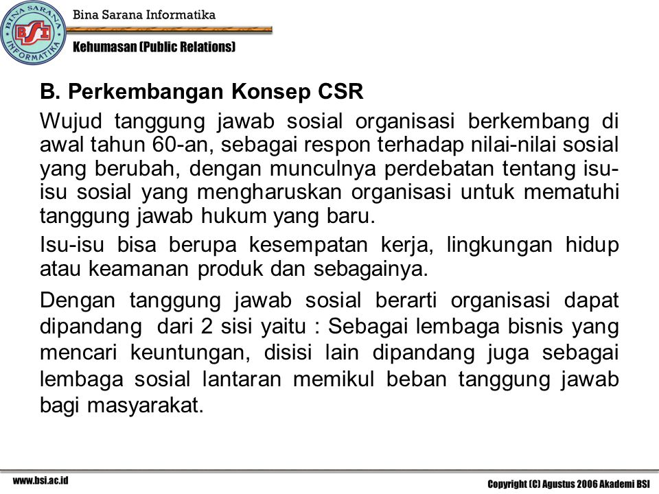 B. Perkembangan Konsep CSR