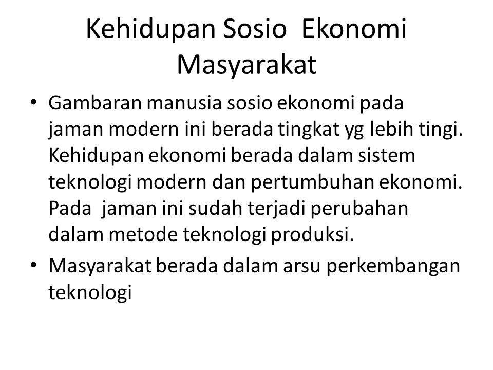 Kehidupan Sosio Ekonomi Masyarakat