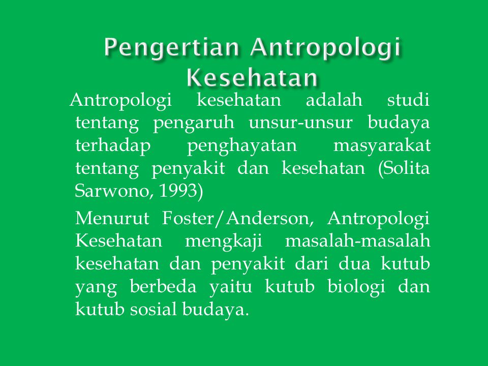 Pengertian Antropologi Kesehatan
