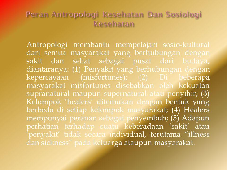Peran Antropologi Kesehatan Dan Sosiologi Kesehatan