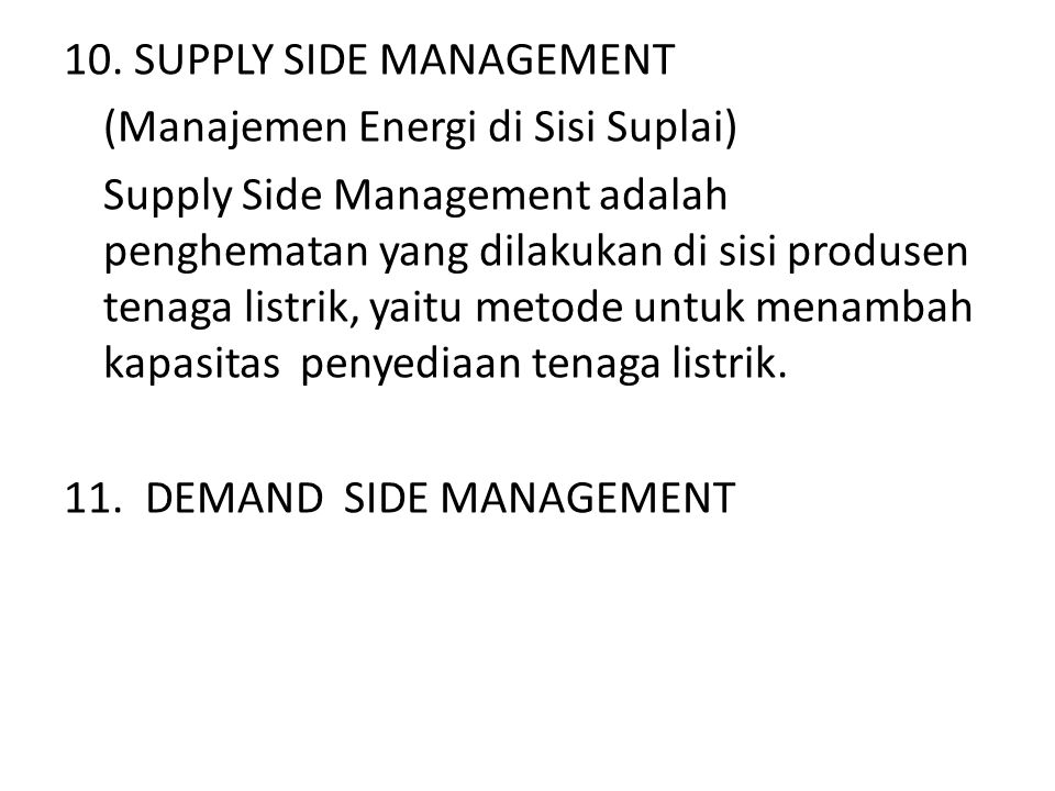 10. SUPPLY SIDE MANAGEMENT