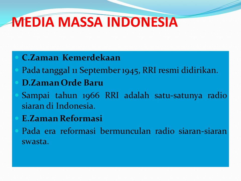 MEDIA MASSA INDONESIA C.Zaman Kemerdekaan