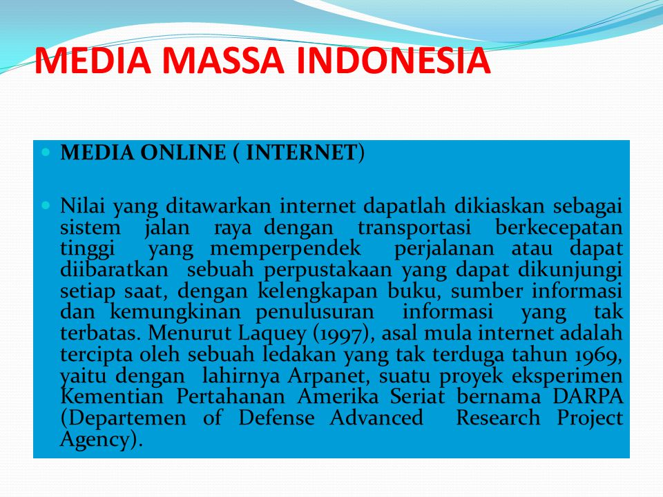 MEDIA MASSA INDONESIA MEDIA ONLINE ( INTERNET)