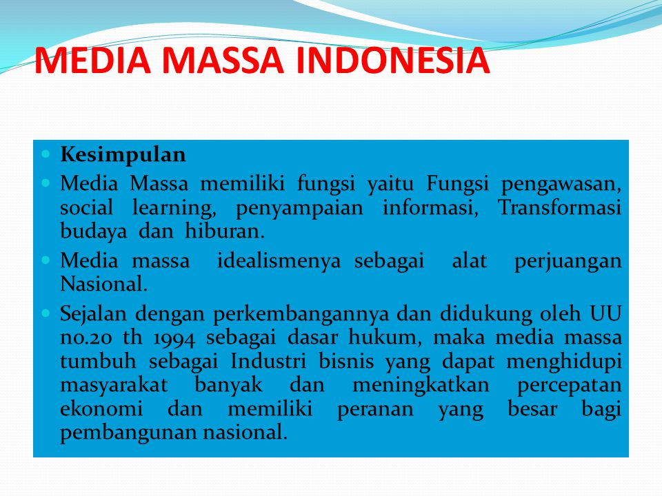 MEDIA MASSA INDONESIA Kesimpulan
