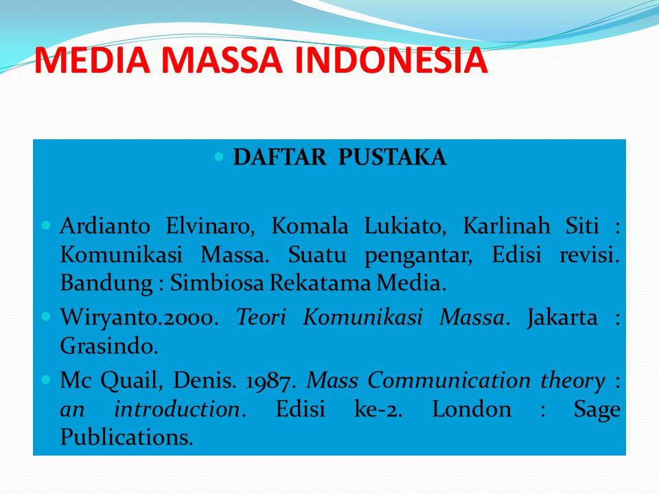 MEDIA MASSA INDONESIA DAFTAR PUSTAKA