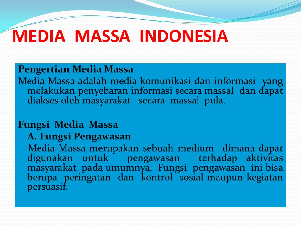 MEDIA MASSA INDONESIA Pengertian Media Massa