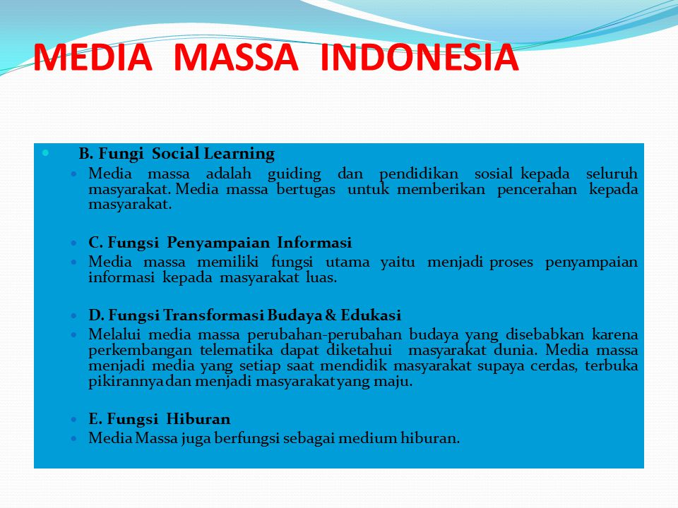 MEDIA MASSA INDONESIA B. Fungi Social Learning