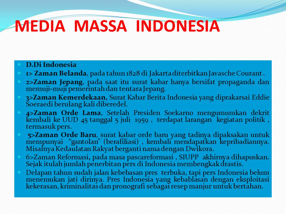 MEDIA MASSA INDONESIA D.Di Indonesia