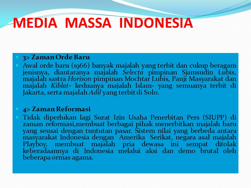 MEDIA MASSA INDONESIA 3> Zaman Orde Baru
