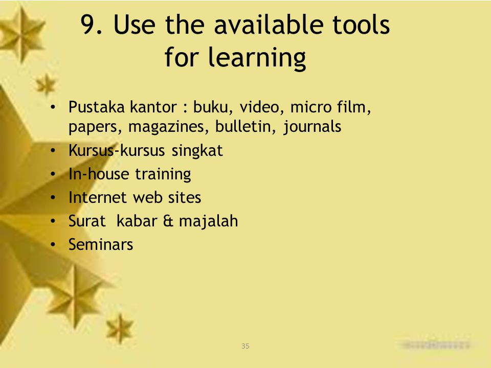 9. Use the available tools for learning