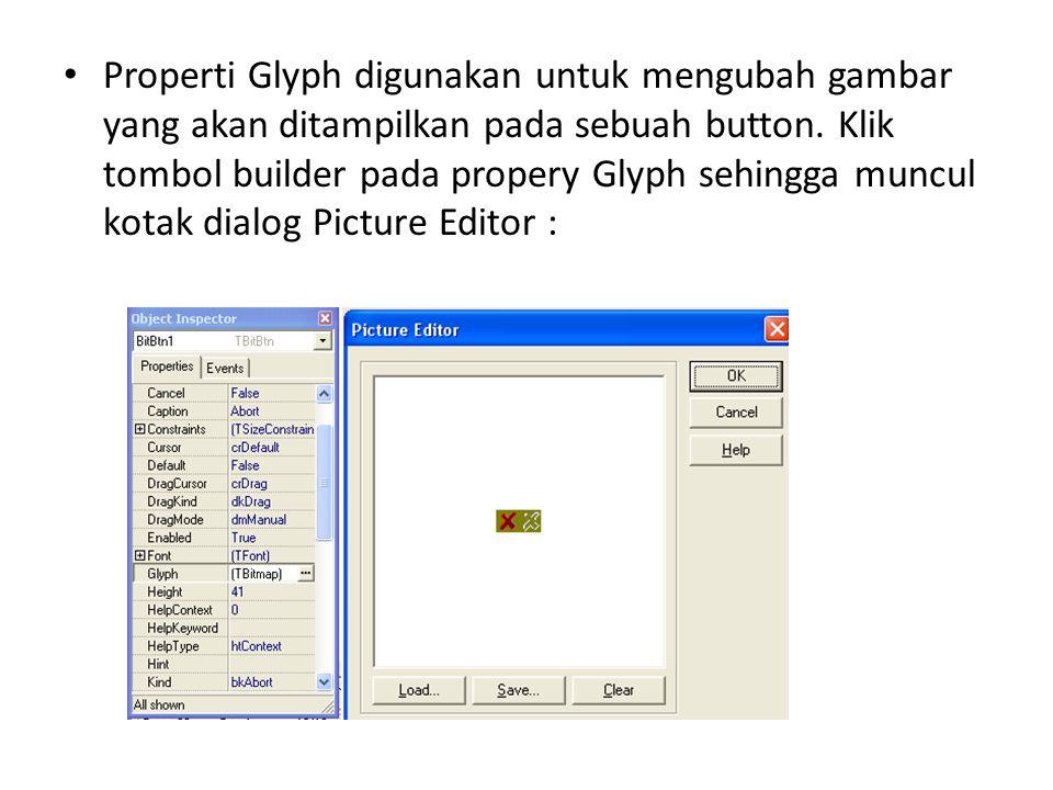 Properti Glyph digunakan untuk mengubah gambar yang akan ditampilkan pada sebuah button.
