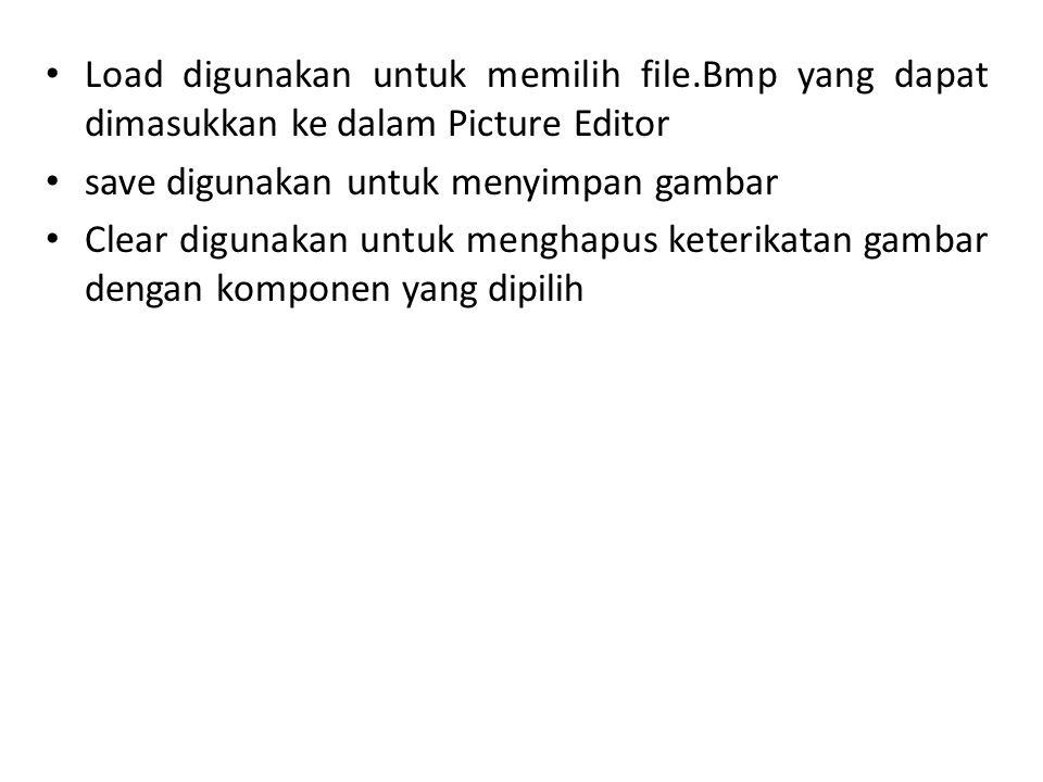 Load digunakan untuk memilih file
