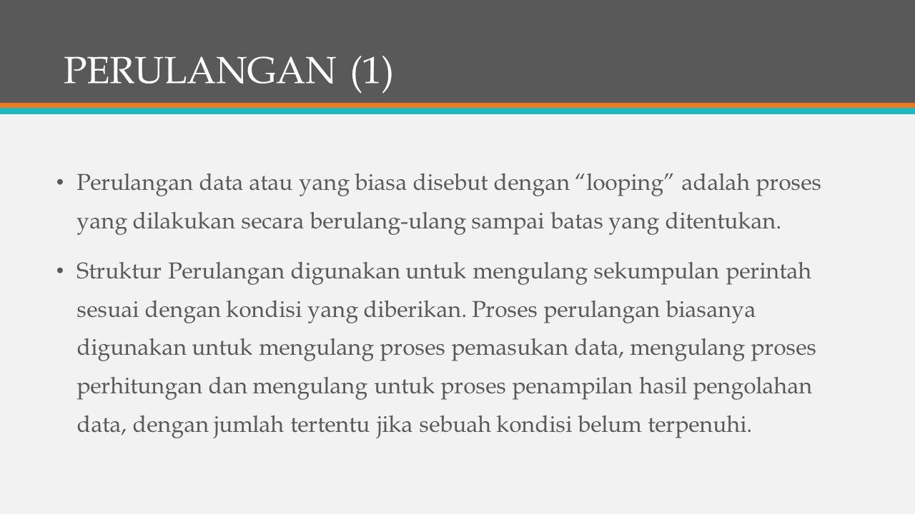 PERULANGAN (1)