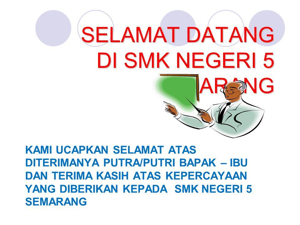 SELAMAT DATANG DI SMK NEGERI 5 SEMARANG