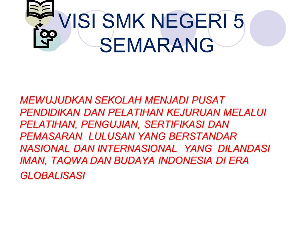 VISI SMK NEGERI 5 SEMARANG