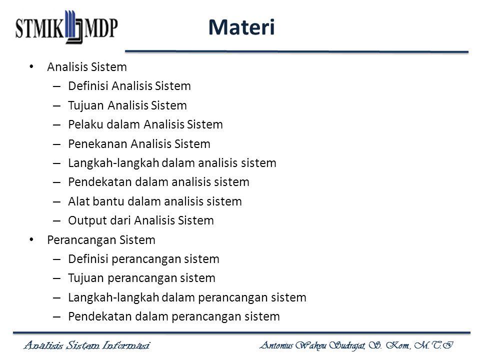 Materi Analisis Sistem Definisi Analisis Sistem Tujuan Analisis Sistem
