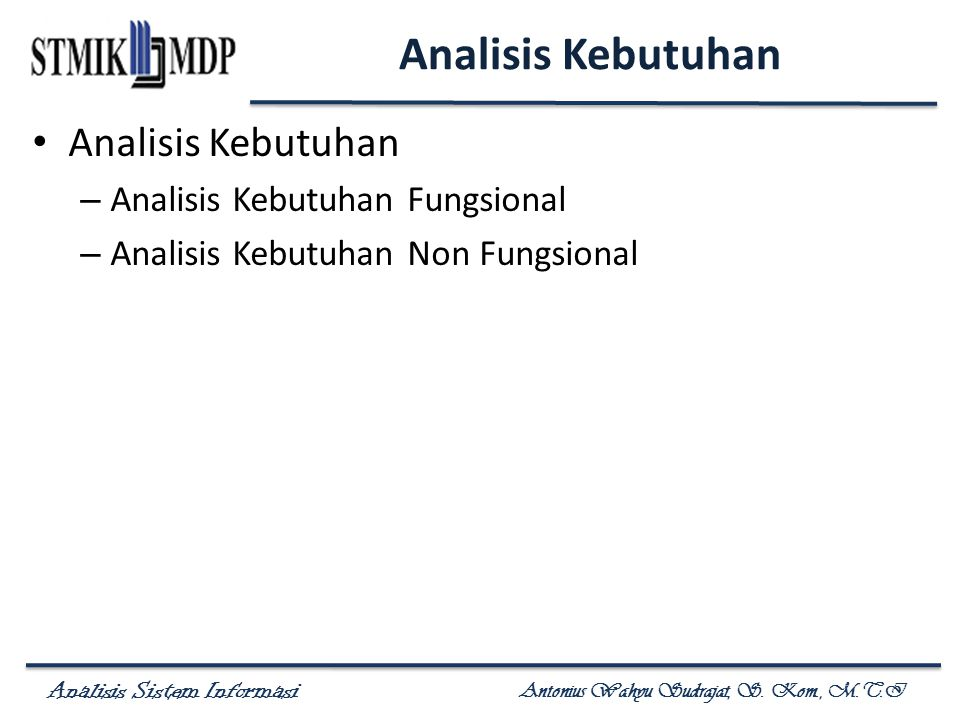 Analisis Kebutuhan Analisis Kebutuhan Analisis Kebutuhan Fungsional