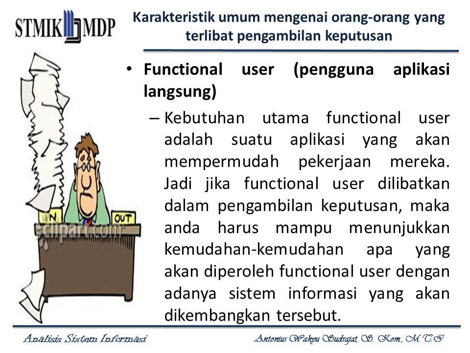 Functional user (pengguna aplikasi langsung)