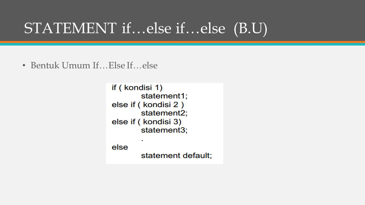 STATEMENT if…else if…else (B.U)