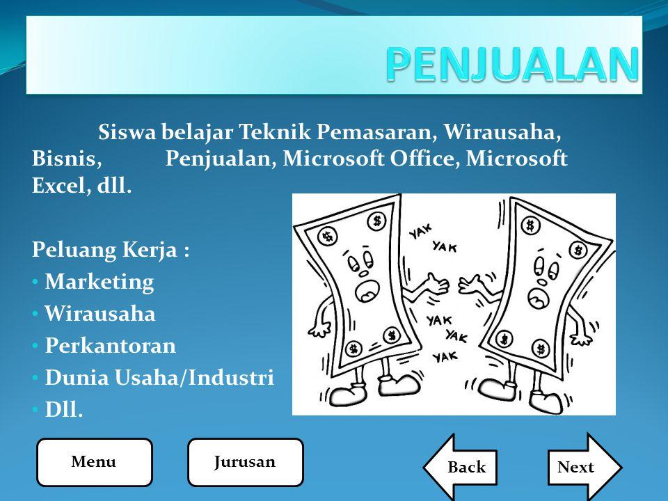 PENJUALAN Siswa belajar Teknik Pemasaran, Wirausaha, Bisnis, Penjualan, Microsoft Office, Microsoft Excel, dll.