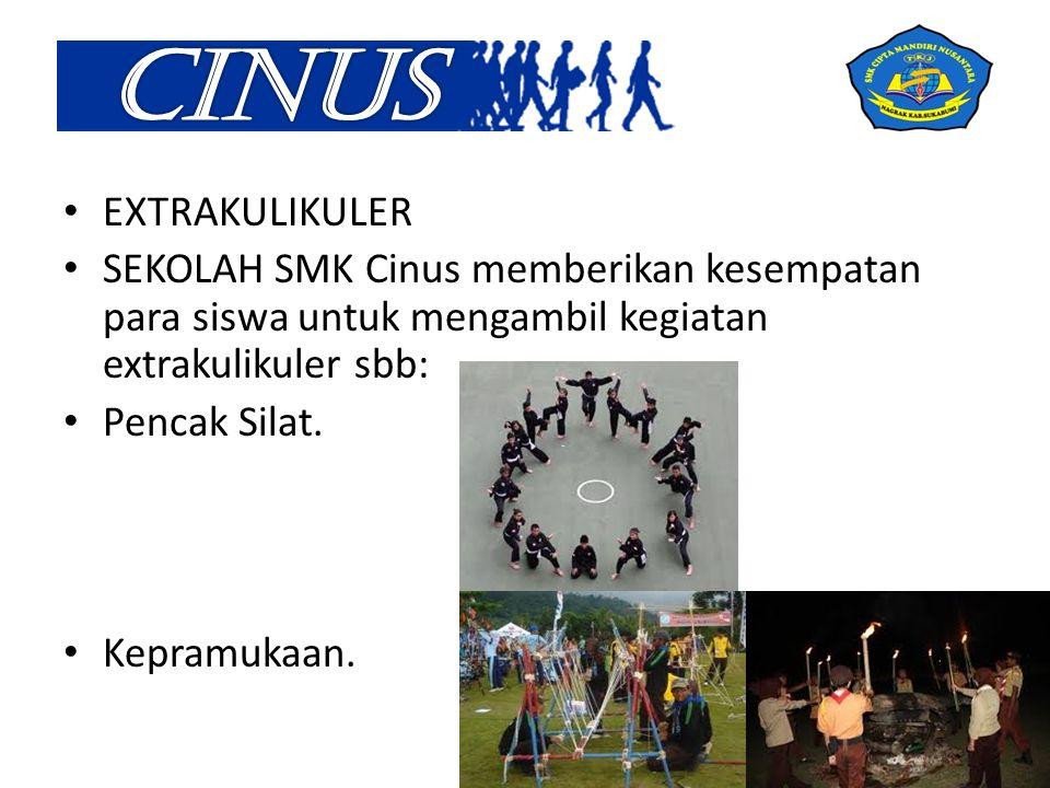 CINUS EXTRAKULIKULER. SEKOLAH SMK Cinus memberikan kesempatan para siswa untuk mengambil kegiatan extrakulikuler sbb: