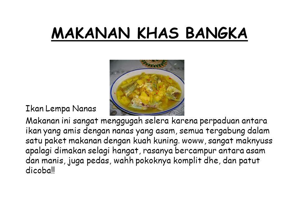 Makanan khas bangka Ikan Lempa Nanas