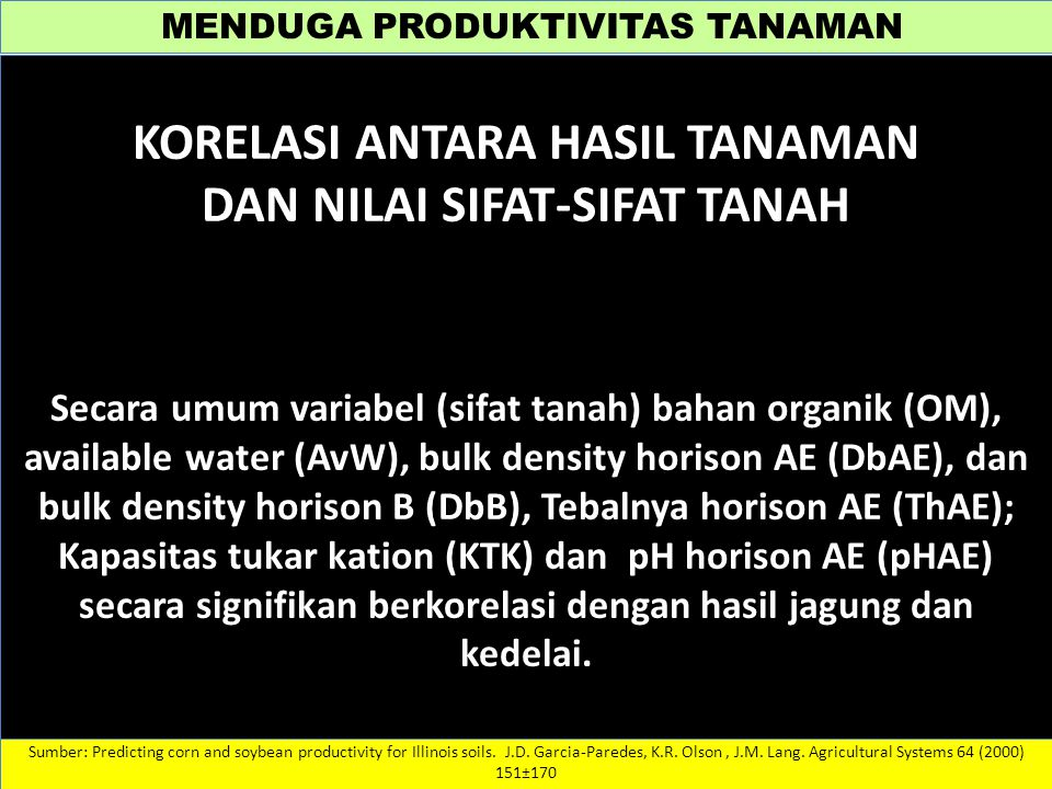 KORELASI ANTARA HASIL TANAMAN DAN NILAI SIFAT-SIFAT TANAH